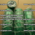 Safety Glazing Green Tape to fix pre-laminated glass with EVA PVB TPU SGP interlayer film (10)
