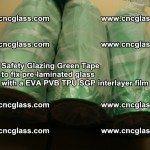 Safety Glazing Green Tape to fix pre-laminated glass with EVA PVB TPU SGP interlayer film (18)