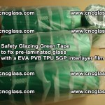 Safety Glazing Green Tape to fix pre-laminated glass with EVA PVB TPU SGP interlayer film (21)