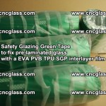 Safety Glazing Green Tape to fix pre-laminated glass with EVA PVB TPU SGP interlayer film (25)