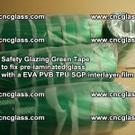 Safety Glazing Green Tape to fix pre-laminated glass with EVA PVB TPU SGP interlayer film (26)