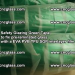 Safety Glazing Green Tape to fix pre-laminated glass with EVA PVB TPU SGP interlayer film (33)