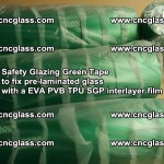 Safety Glazing Green Tape to fix pre-laminated glass with EVA PVB TPU SGP interlayer film (38)