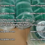 Safety Glazing Green Tape to fix pre-laminated glass with EVA PVB TPU SGP interlayer film (45)