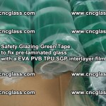 Safety Glazing Green Tape to fix pre-laminated glass with EVA PVB TPU SGP interlayer film (46)