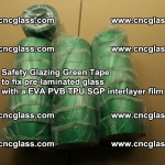 Safety Glazing Green Tape to fix pre-laminated glass with EVA PVB TPU SGP interlayer film (5)