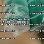 Safety Glazing Green Tape to fix pre-laminated glass with EVA PVB TPU SGP interlayer film (50)