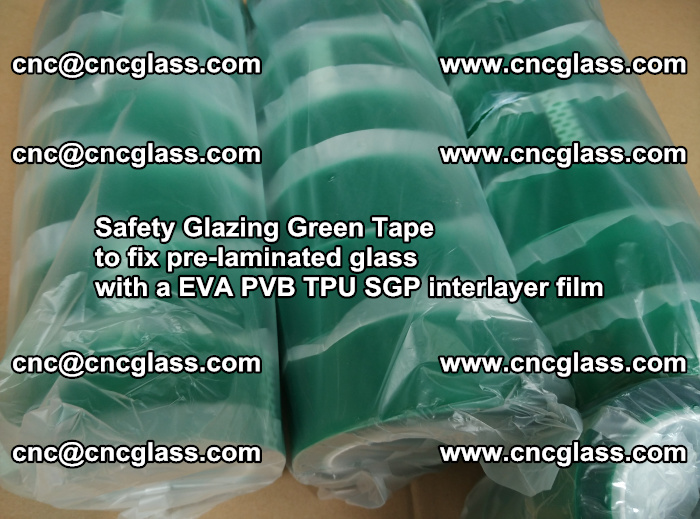Safety Glazing Green Tape to fix pre-laminated glass with EVA PVB TPU SGP interlayer film (51)