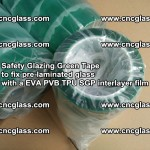 Safety Glazing Green Tape to fix pre-laminated glass with EVA PVB TPU SGP interlayer film (62)