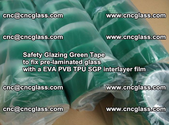 Safety Glazing Green Tape to fix pre-laminated glass with EVA PVB TPU SGP interlayer film (65)