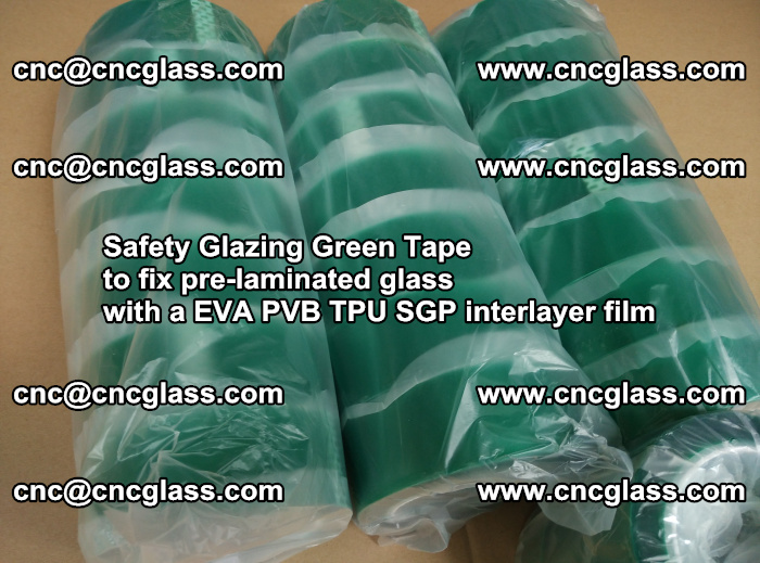 Safety Glazing Green Tape to fix pre-laminated glass with EVA PVB TPU SGP interlayer film (67)