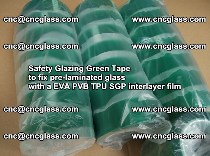 Safety Glazing Green Tape to fix pre-laminated glass with EVA PVB TPU SGP interlayer film (68)
