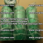 Safety Glazing Green Tape to fix pre-laminated glass with EVA PVB TPU SGP interlayer film (7)
