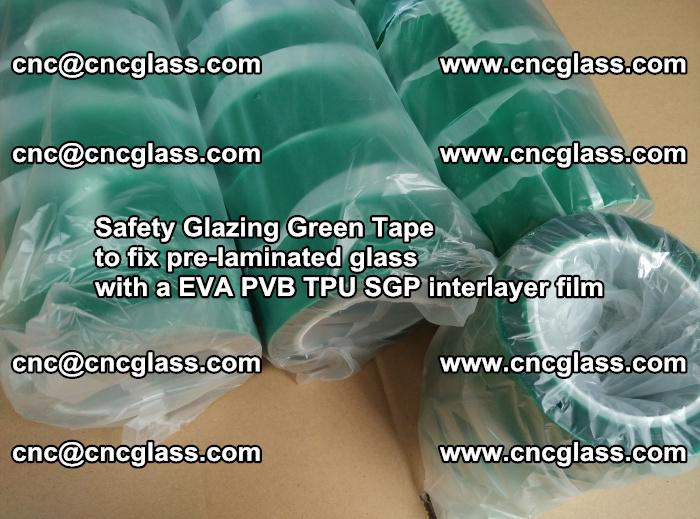 Safety Glazing Green Tape to fix pre-laminated glass with EVA PVB TPU SGP interlayer film (71)
