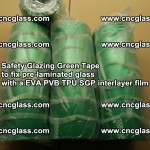 Safety Glazing Green Tape to fix pre-laminated glass with EVA PVB TPU SGP interlayer film (8)